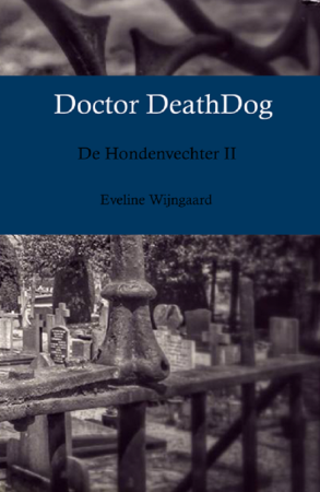 Eveline Wijngaard - Dr Death Dog omslag
