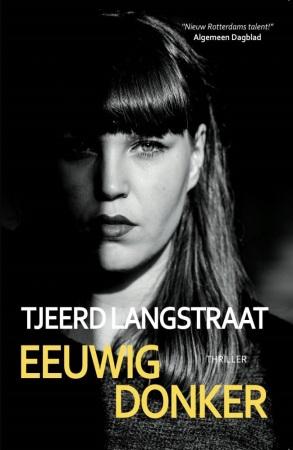 Tjeerd Langstraat - Eeuwig Donker omslag