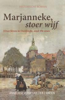 Anneliese Vonk - van der Zanden - Marjanneke, stoer wijf